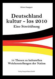 Grafik: Deutschland kultur - los 2010 | Eine Streitübung | Robert Smajgert