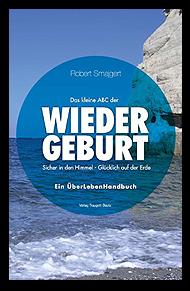 Grafik: Das kleine ABC der WIEDERGEBURT. | Robert Smajgert